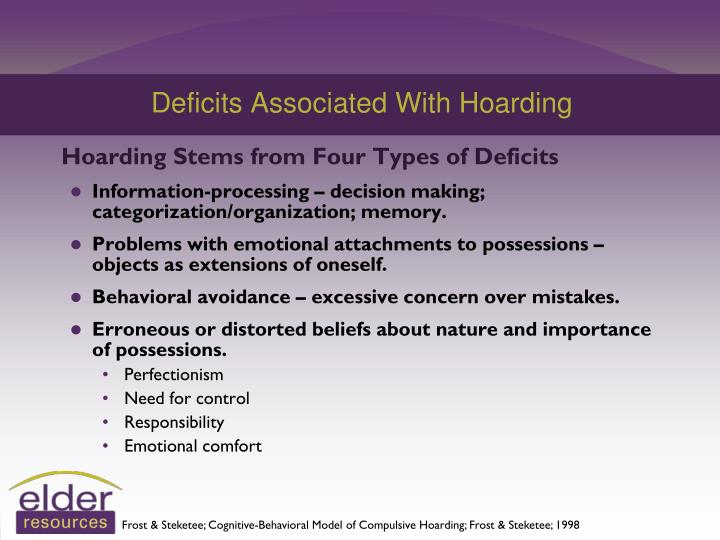 Deficits Associated With Hoarding