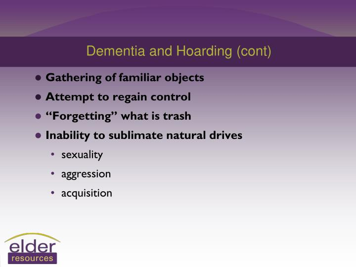 Dementia and Hoarding (cont)