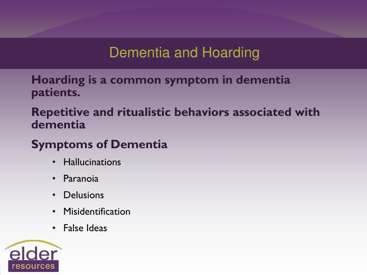 Dementia and Hoarding