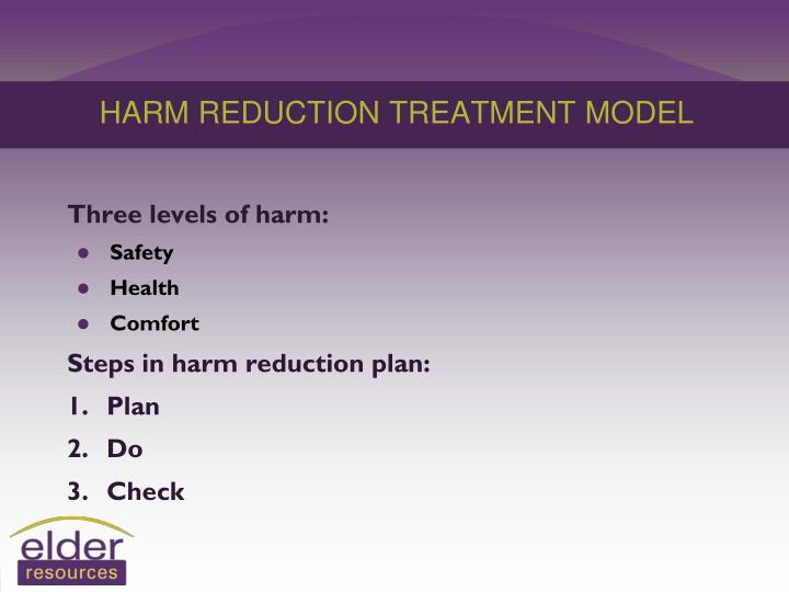 HARM REDUCTION TREATMENT MODEL