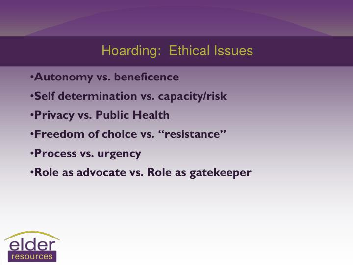 Hoarding:  Ethical Issues