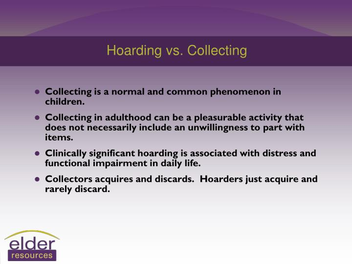Hoarding vs. Collecting