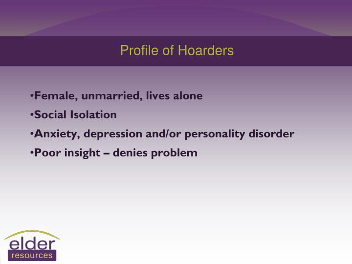 Profile of Hoarders