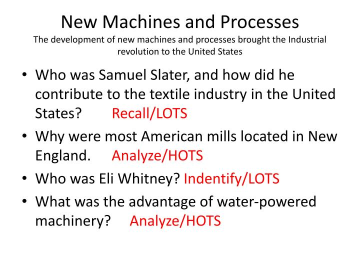 New Machines and Processes