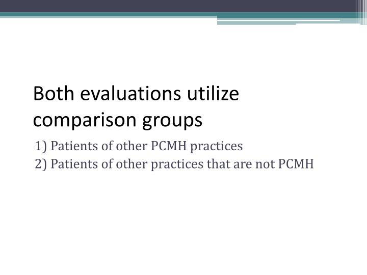 Both evaluations utilize comparison