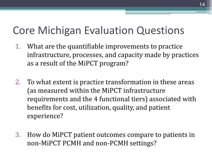 Core Michigan Evaluation Questions