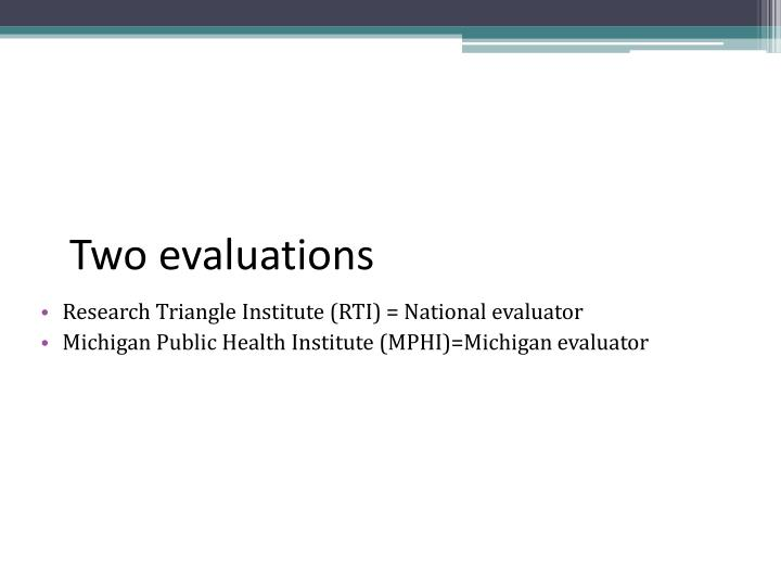 Two evaluations