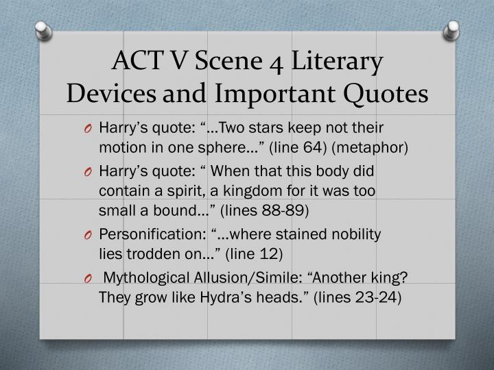ACT V Scene 4 Literary Devices and Important Quotes
