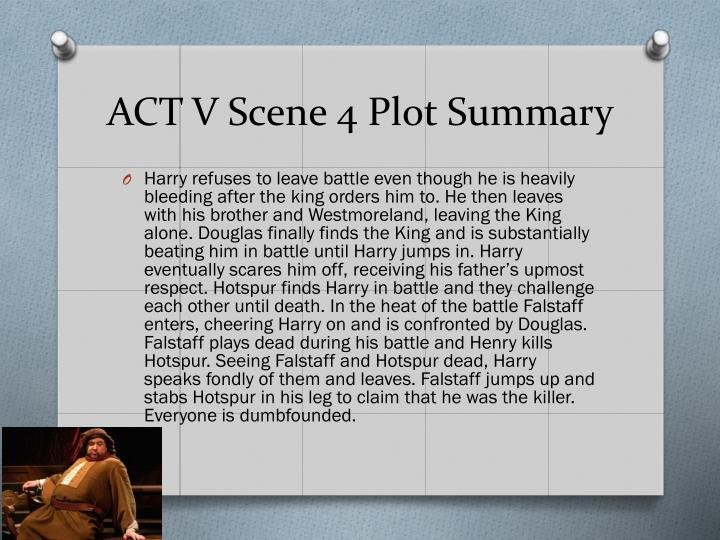 ACT V Scene 4 Plot Summary