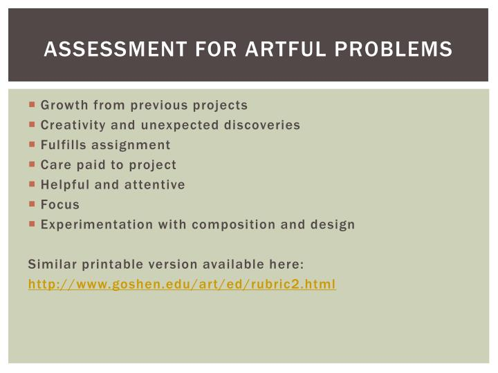 Assessment for artful problems