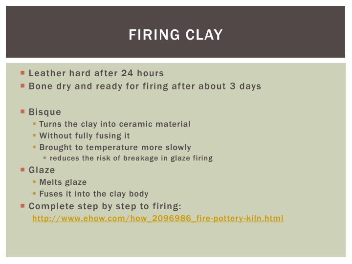 Firing Clay