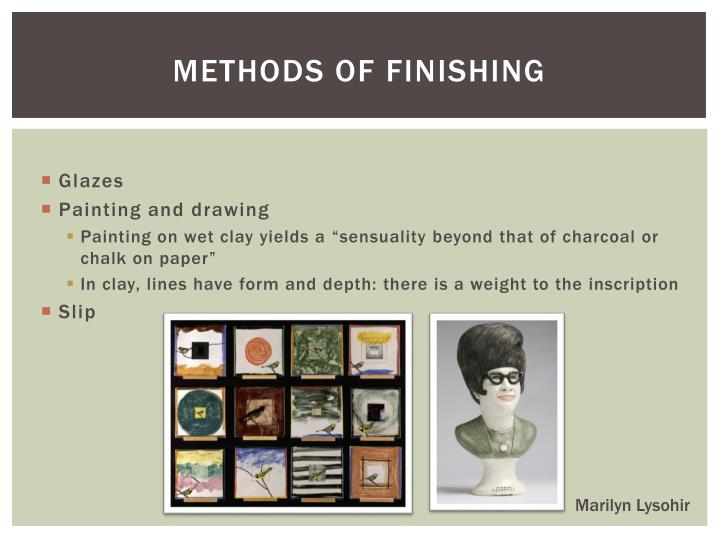 Methods of finishing