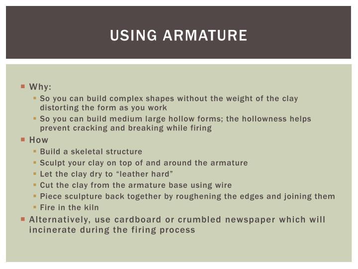 Using armature