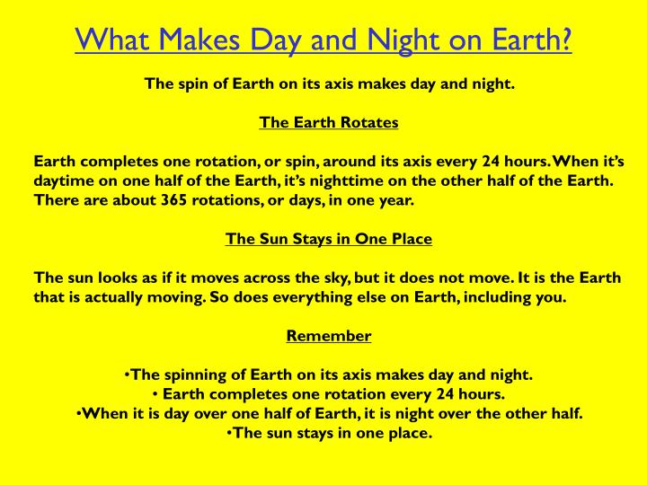What Makes Day and Night on Earth?