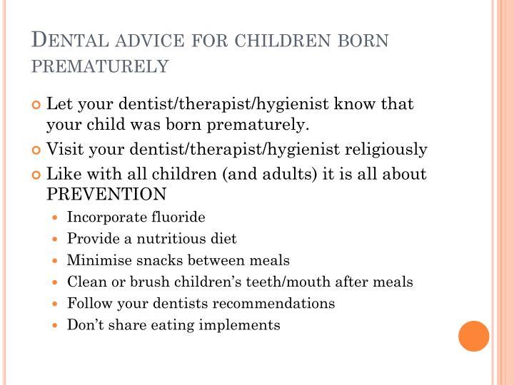 Dental advice for children born prematurely