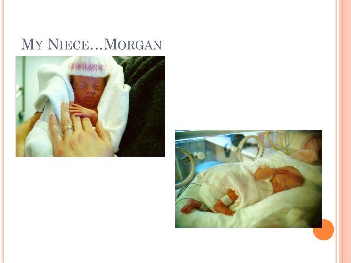My Niece…Morgan