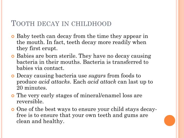 Tooth decay in childhood