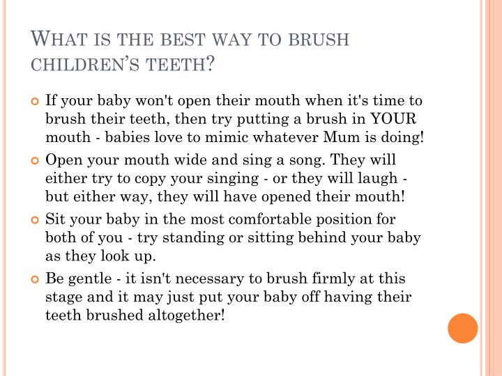What is the best way to brush children's teeth?