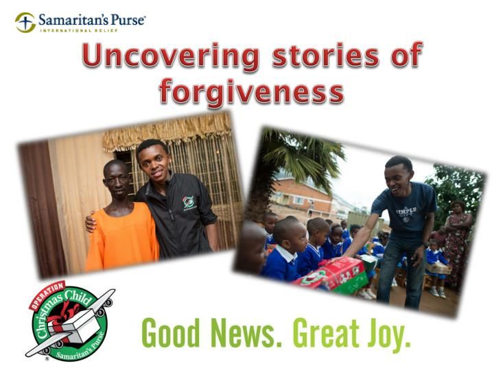 Uncovering stories of forgiveness