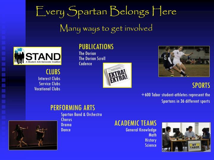 Every Spartan Belongs Here