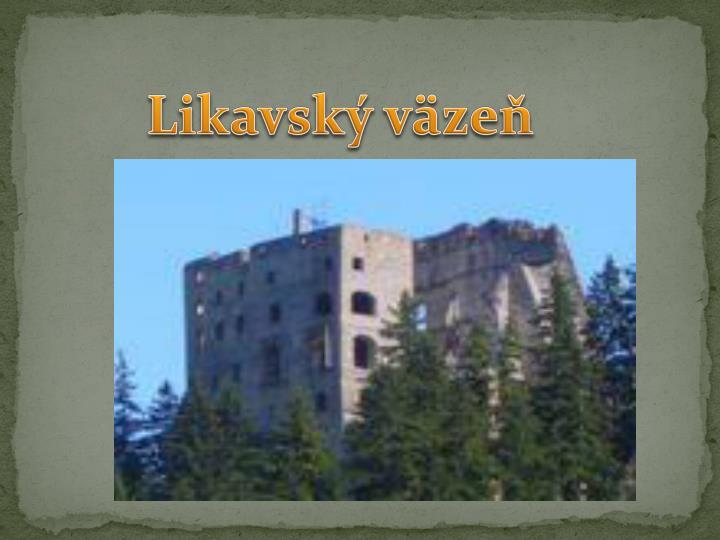 Likavský väzeň