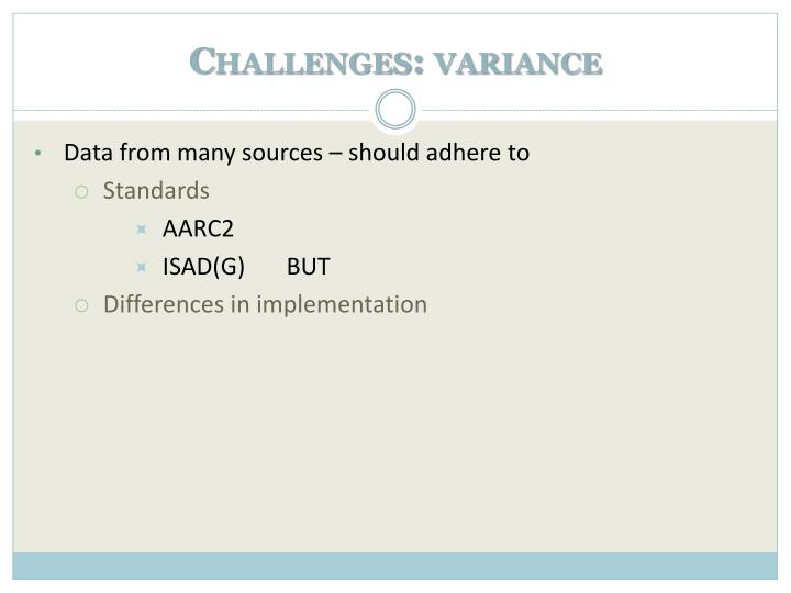 Challenges: variance
