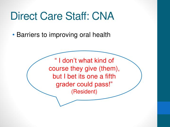 Direct Care Staff: CNA