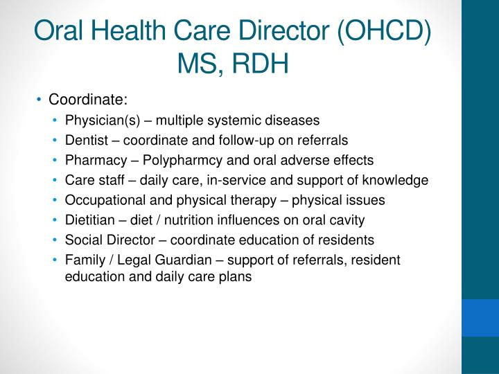 Oral Health Care Director (OHCD)