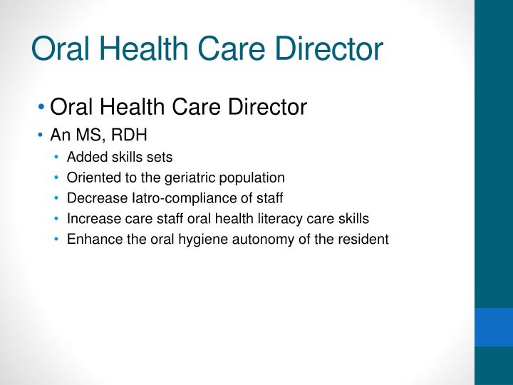 Oral Health Care Director
