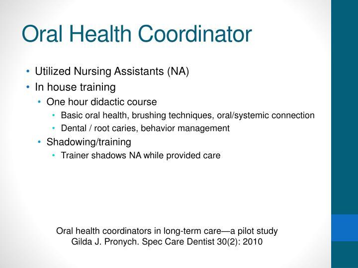 Oral Health Coordinator