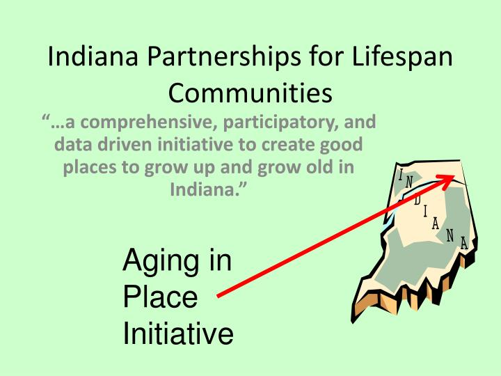 Indiana Partnerships for Lifespan Communities