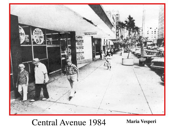 Central Avenue 1984