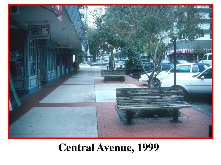 Central Avenue, 1999