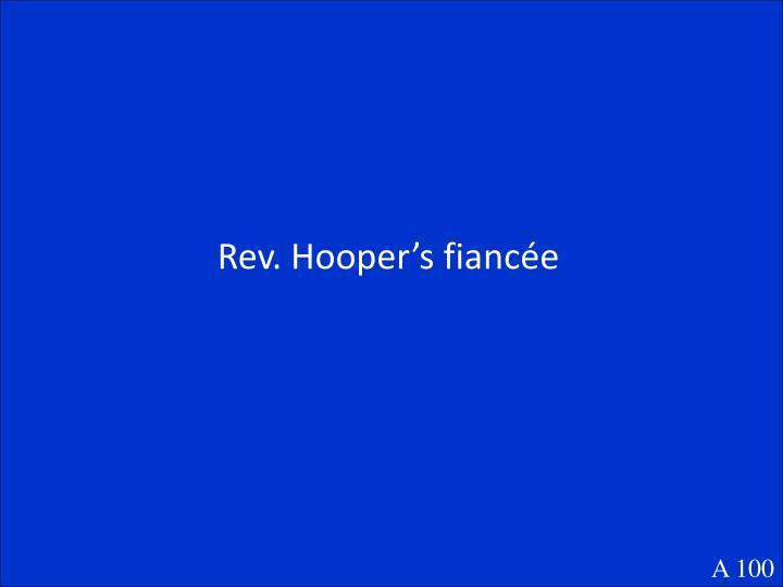 Rev. Hooper's fiancée