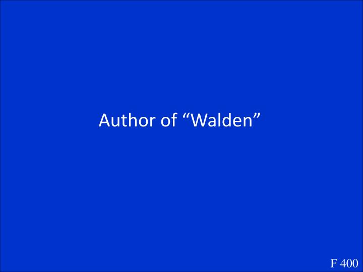 "Author of ""Walden"""