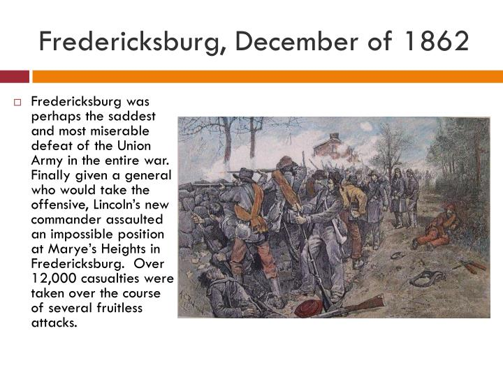 Fredericksburg, December of 1862