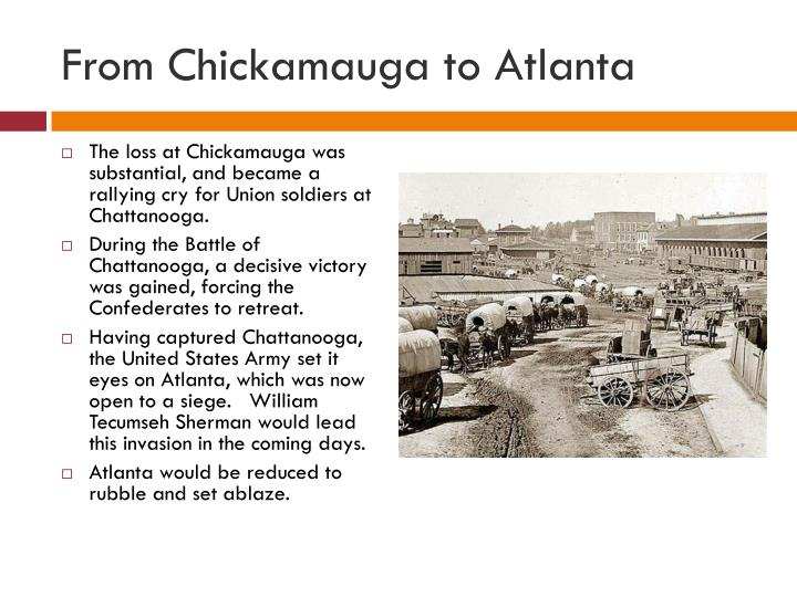 From Chickamauga to Atlanta