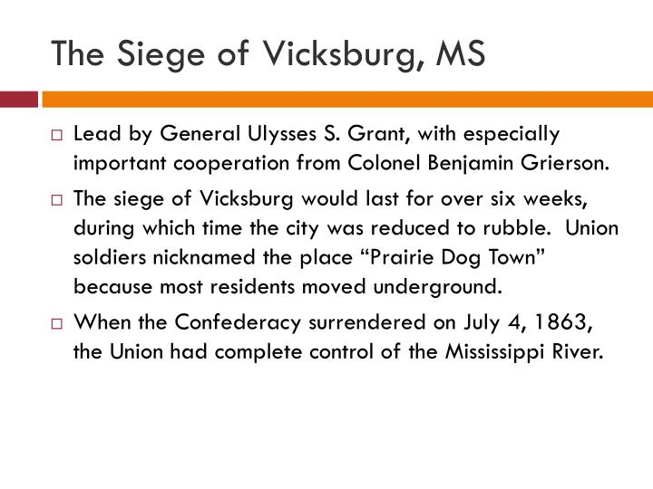 The Siege of Vicksburg, MS
