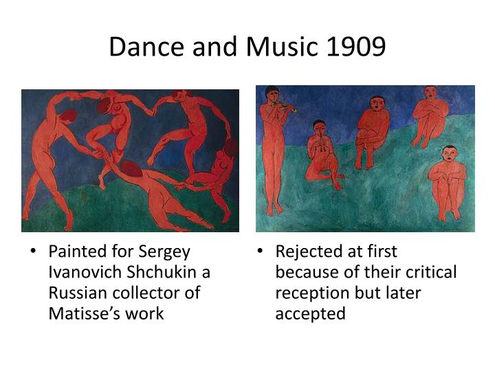Dance and Music 1909