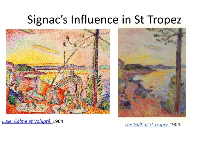 Signac's Influence in St Tropez