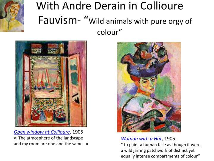 With Andre Derain in Collioure