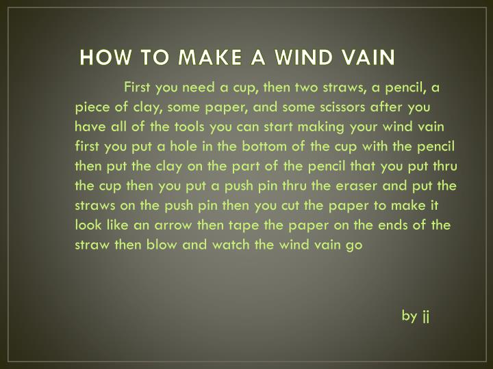 HOW TO MAKE A WIND VAIN