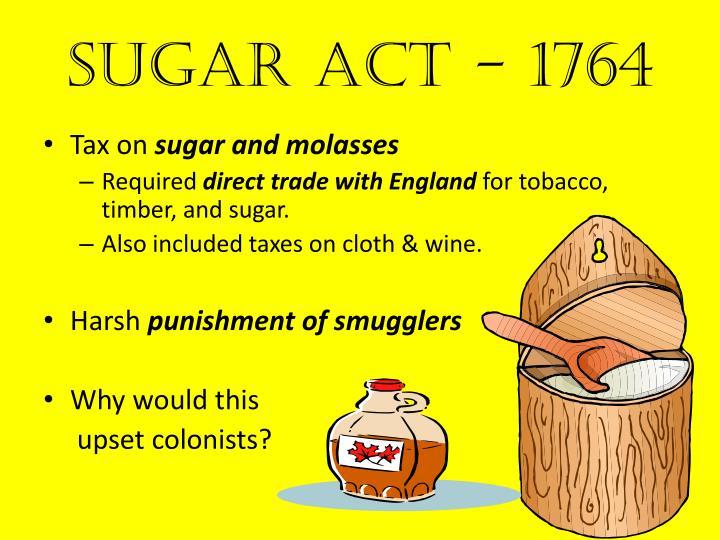 Sugar Act - 1764