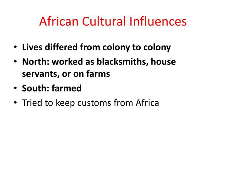 African Cultural Influences