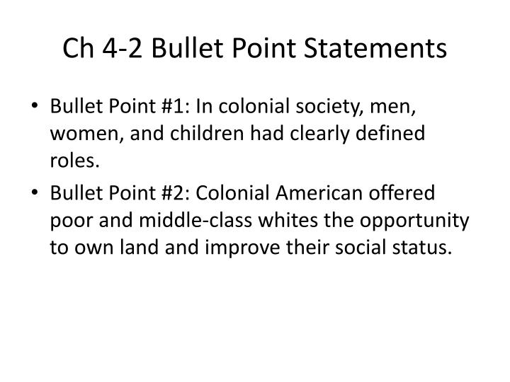 Ch 4-2 Bullet Point Statements