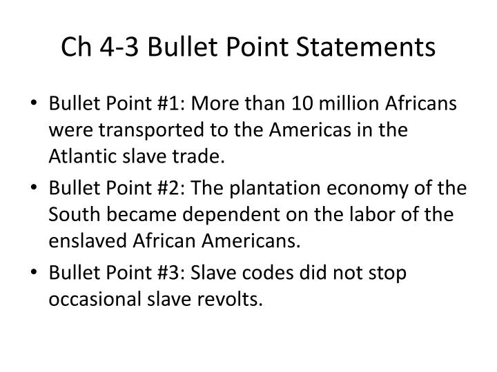 Ch 4-3 Bullet Point Statements