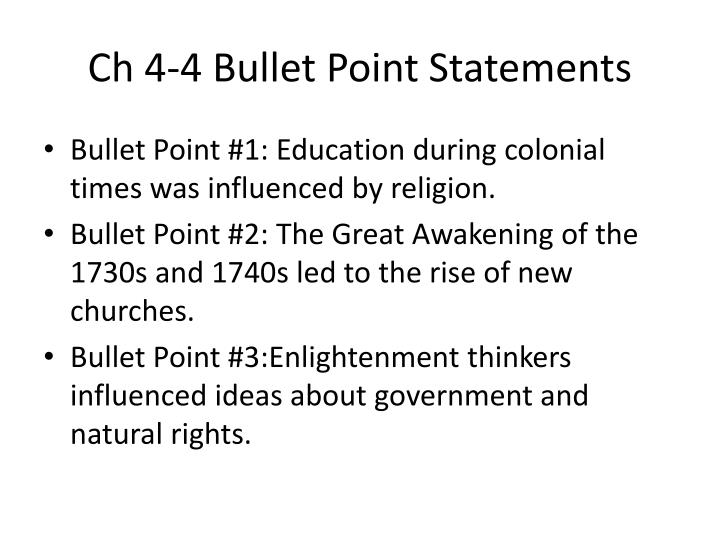 Ch 4-4 Bullet Point Statements