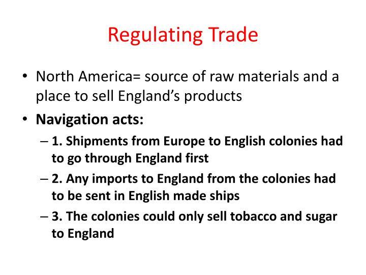 Regulating Trade