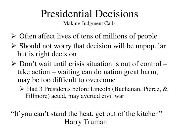 Presidential Decisions
