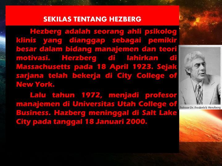 SEKILAS TENTANG HEZBERG